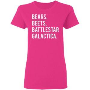 Bear beets battlestar galactica shirt Ladies T Shirt
